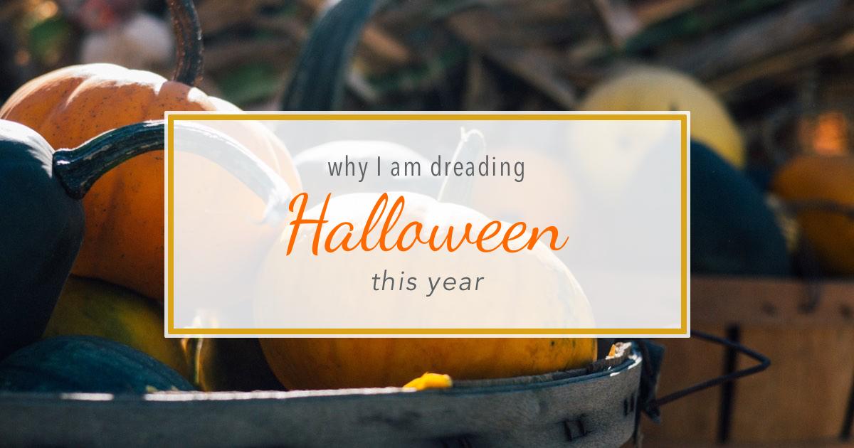 Dreading halloween