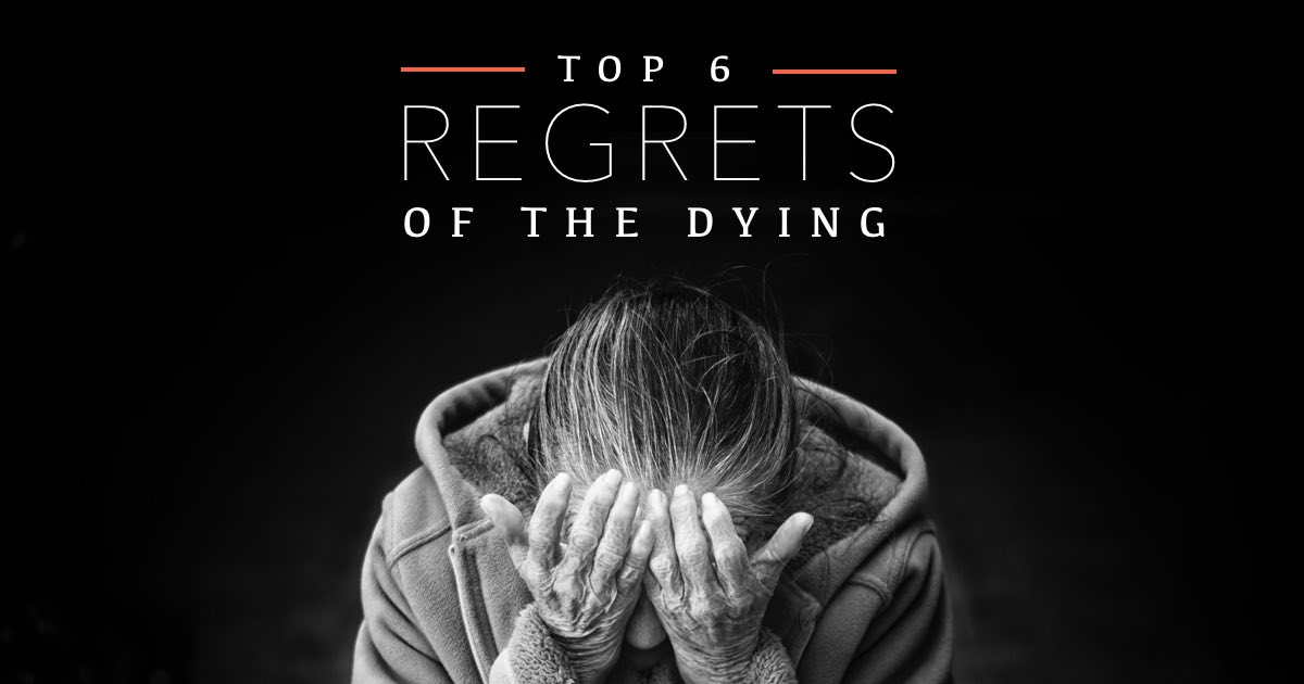 Top 6 regrets