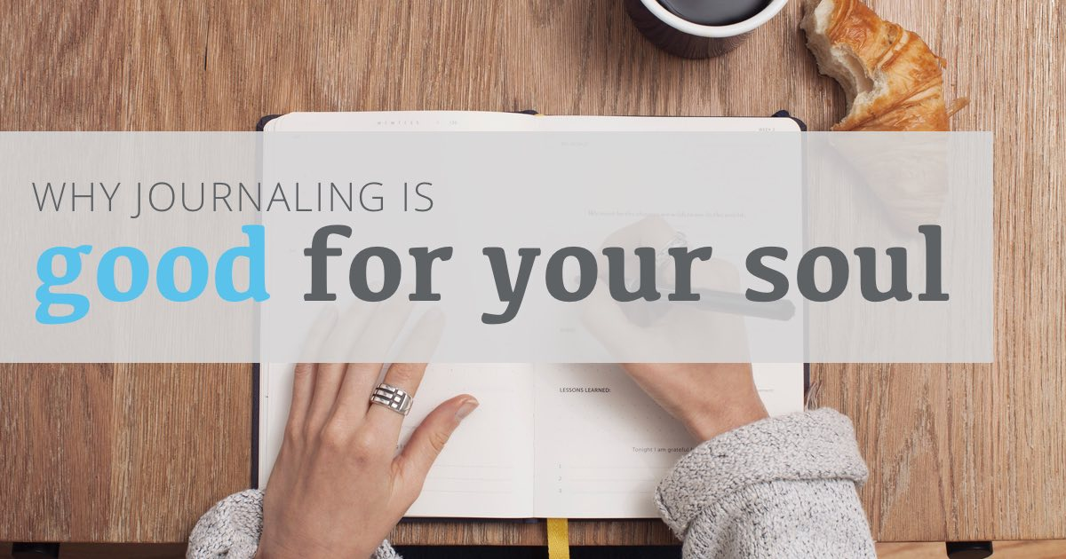 Why journaling is good for your soul